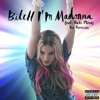 Bitch I'm Madonna (feat. Nicki Minaj) [The Remixes], 2015