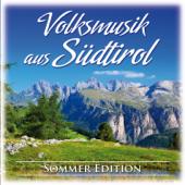 Volksmusik aus Südtirol (Sommer Edition)