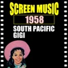 Screen Music 1958 South Pacific/ Gigi