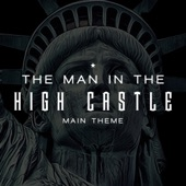 "Sacre - Edelweiss (From ""Man In the High Castle"") [Main Theme]"