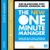 Kenneth Blanchard & Spencer Johnson - The New One Minute Manager (The One Minute Manager) (Unabridged) artwork