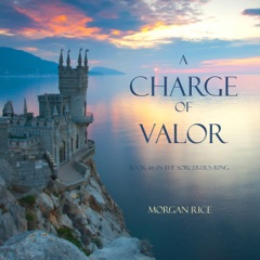 A Charge of Valor: The Sorcerer's Ring, Book 6 (Unabridged)