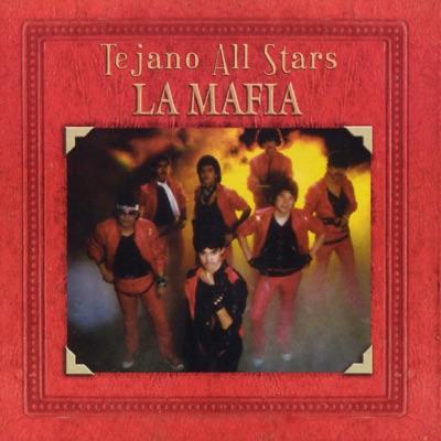 Tejano All-Stars: Masterpieces By La Mafia - La Mafia