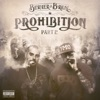 Prohibition Part 2, Berner & B-Real