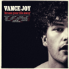 Dream Your Life Away (Special Edition) - Vance Joy