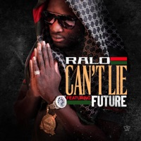 Can't Lie (feat. Future) - Single Mp3 Download