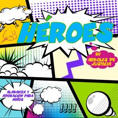 Heroes - Arboles de Justicia