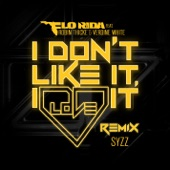 I Don't Like It, I Love It (feat. Robin Thicke & Verdine White) [Syzz Remix] - Single