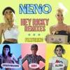 Hey Ricky feat Kreayshawn Dev ALISA Remixes EP