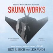 Download Skunk Works: A Personal Memoir of My Years of Lockheed (Unabridged) Audio Book