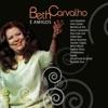 Beth Carvalho e Amigos, Beth Carvalho