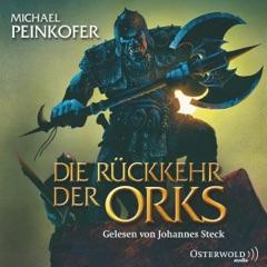 Die Rückkehr der Orks: Die Orks 1