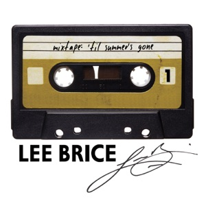 Lee Brice - Stealing Innocence