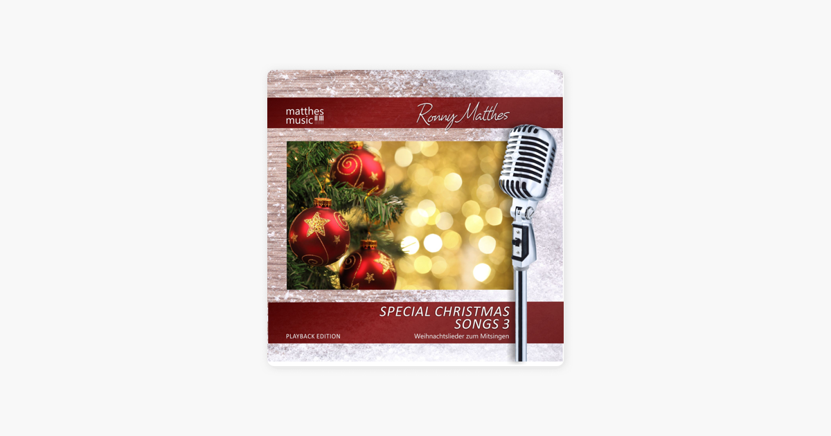 Special Christmas Songs: Playback Edition, Vol. 3 (Weihnachtslieder ...