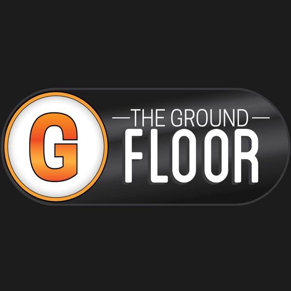 The Ground Floor Show Radio Show