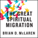 The Great Spiritual Migration: How the World\'s Largest Religion Is Seeking a Better Way to Be Christian (Unabridged)