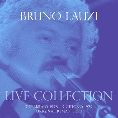 Live Collection - 7 Febbraio 1978 / 5 Giugno 1979 - Bruno Lauzi