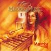 Marimba (Mexican Music) - Marimba Mexicana