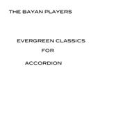 Brahms - Bach - Vivaldi: Evergreen classics for accordion