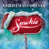 Christmas Forever - Single, Smokie