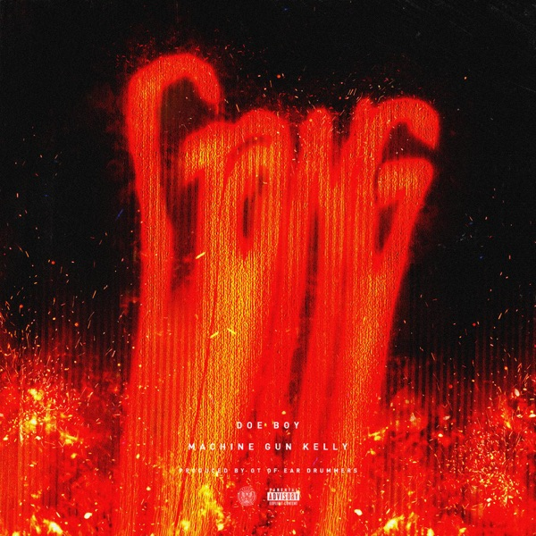 Gang (feat. Machine Gun Kelly) - Single