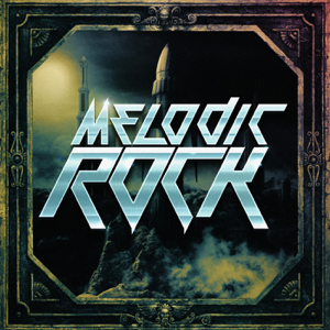 Various Artists - Melodic Rock