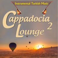 Various Artists - Cappadocia Lounge, Vol. 2 (Instrumental Turkish Music) artwork