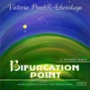 Bifurcation Point - Victoria PreobRAzhenskaya