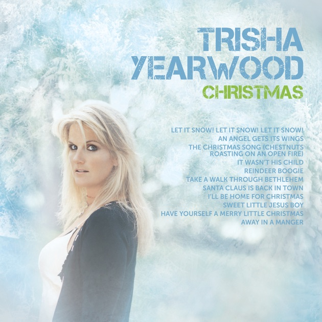 Christmas by Trisha Yearwood on Apple Music