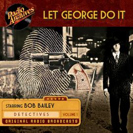 Let George Do It, Volume 1 audiobook