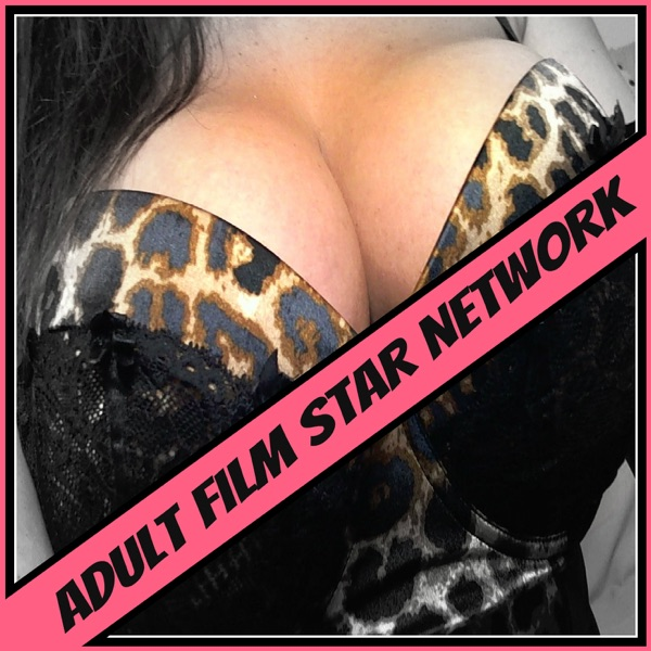 Adult Film Star Network | Rebecca Love | Joclyn Stone | Sexuality | Comedy | Sex Education | Fetish | Porn | Adult Business |