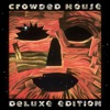 Woodface (Deluxe), Crowded House