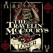 The Travelin' McCourys - Loser