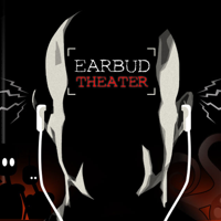 Podcast cover art for Earbud Theater