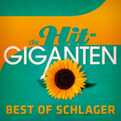 Die Hit Giganten - Best of Schlager