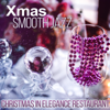 Xmas Jazz - Christmas in Elegance Restaurant Music, Dinner Family, Relaxing Lounge Chill, Instrumental Soft Jazz and Piano Bar Music Moods - Jazz Music Collection