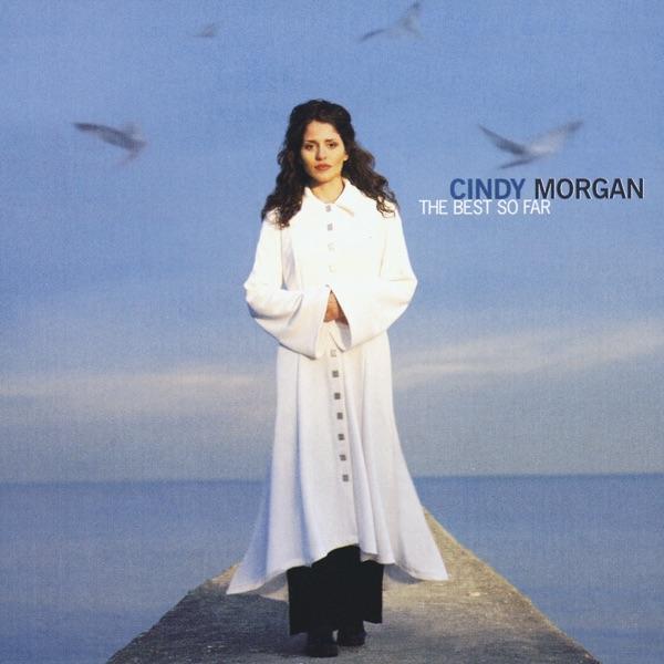 Cindy Morgan - I Know You