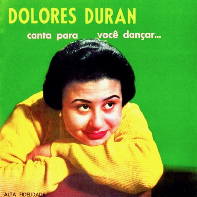 Canta Para Você Dançar - Dolores Duran