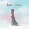 And So It Begins - Eva Celia