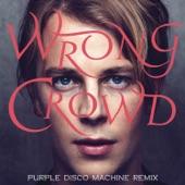 Wrong Crowd (Purple Disco Machine Remix) - Single