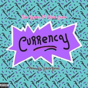 Currency (feat. Kodie Shane) - Single Mp3 Download