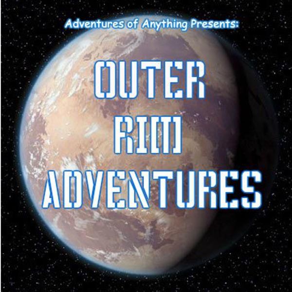 AOA Presents: Outer Rim Adventures
