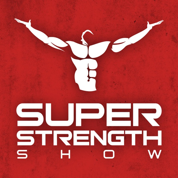 Super Strength Show with Ray Toulany | Interviews with Health and Fitness Leaders, Strength & Conditioning Coaches, Elite Ath