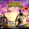 Chaar Sahibzaade - Rise of Banda Singh Bahadur (Original Motion Picture Soundtrack)