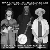 South Memphis String Band - Worry 'Bout Your Own Backyard