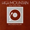 High Mountain (feat. Soul Khan) - Single - Brothers-in-Law