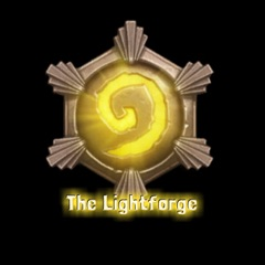 The Lightforge: A Hearthstone Arena Podcast