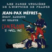 Jean-Pax Méfret écrit, raconte et chante Camerone