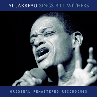 Sings Bill Withers - Al Jarreau