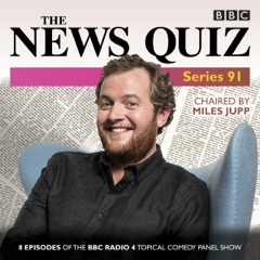 The News Quiz: Series 91: Eight episodes of the topical radio comedy show